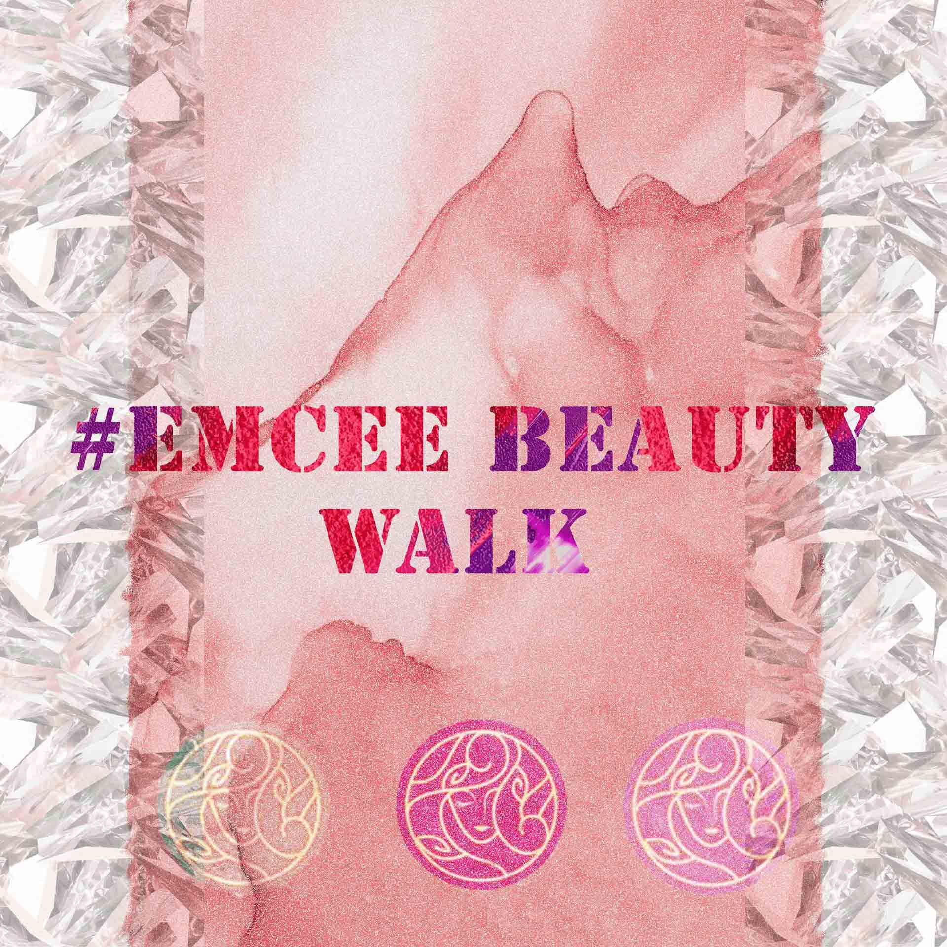 #EMCEE BEAUTY WALK