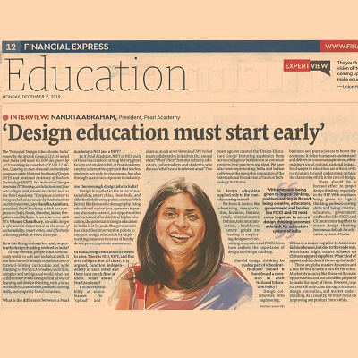 'Design education must start early' - Nandita Abraham, President, Pearl Academy, 2nd December 2019