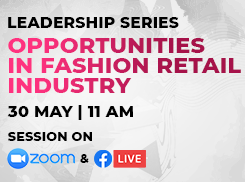Leadership Series  - Opportunities in Fashion Retail Industry