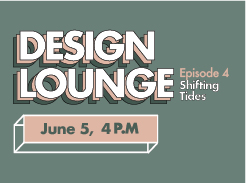Design Lounge Episode 4